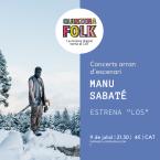 """Quinzena Folk: Manu Sabaté presenta \""""LOS\"""""""