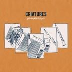 Criatures - Praxinoscopi
